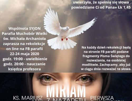 Rekolekcje 22-24 maja 2020 – Miriam pierwsza Charyzmatyczka